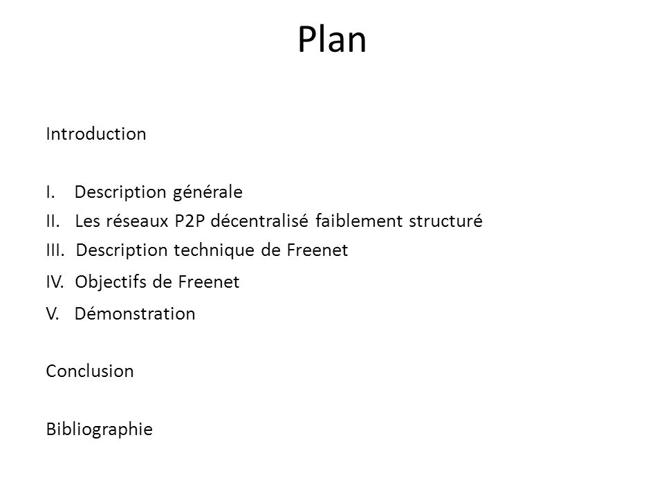 Plan Introduction I. Description générale