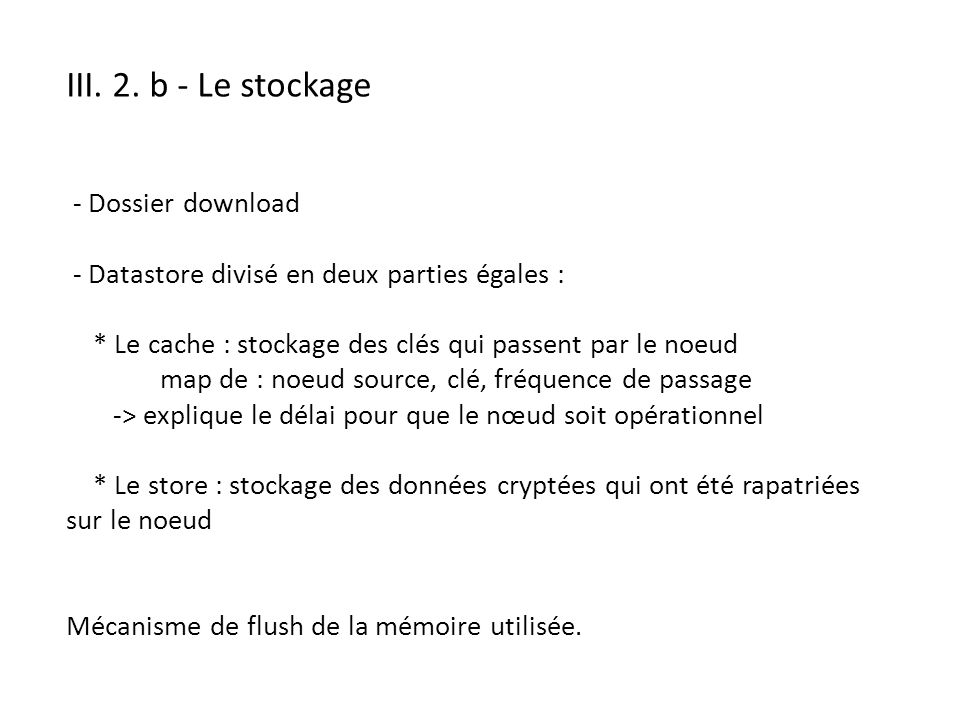 III. 2. b - Le stockage - Dossier download