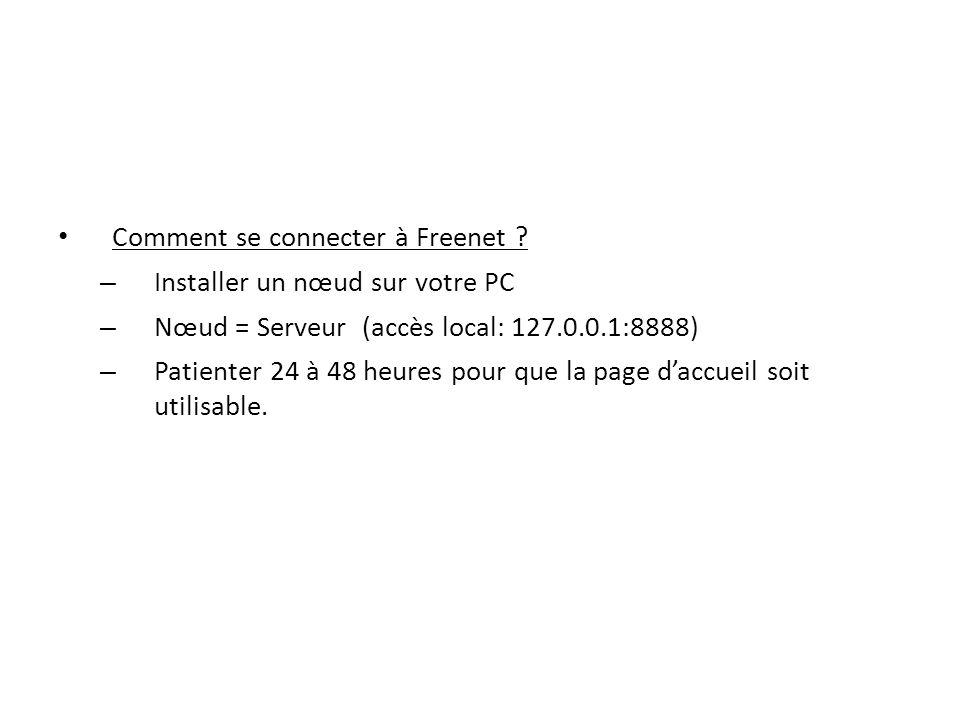 Comment se connecter à Freenet Installer un nœud sur votre PC