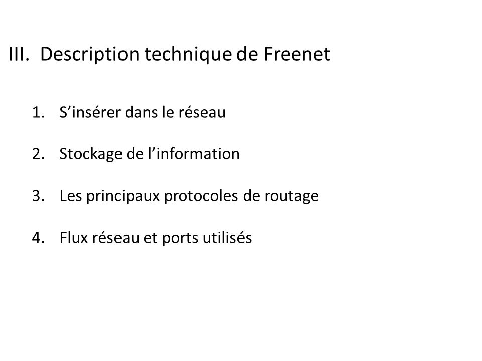 III. Description technique de Freenet