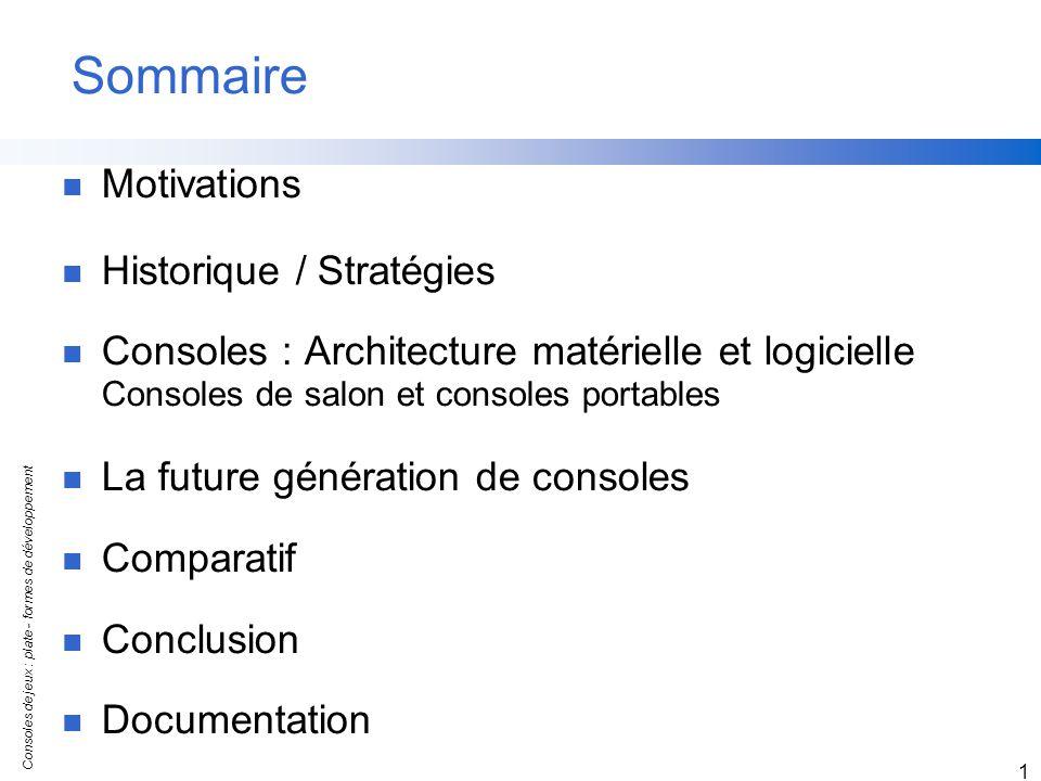 Sommaire Motivations Historique / Stratégies