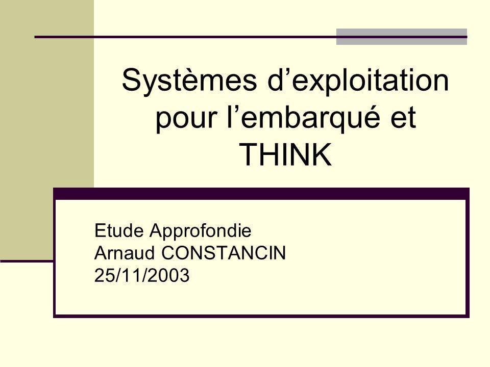 Systèmes d'exploitation pour l'embarqué et THINK