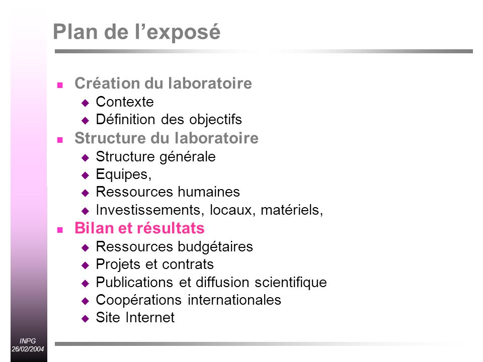 Plan de l'exposé Création du laboratoire Structure du laboratoire