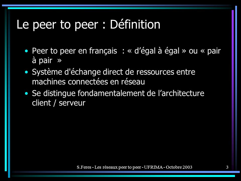 Le peer to peer : Définition
