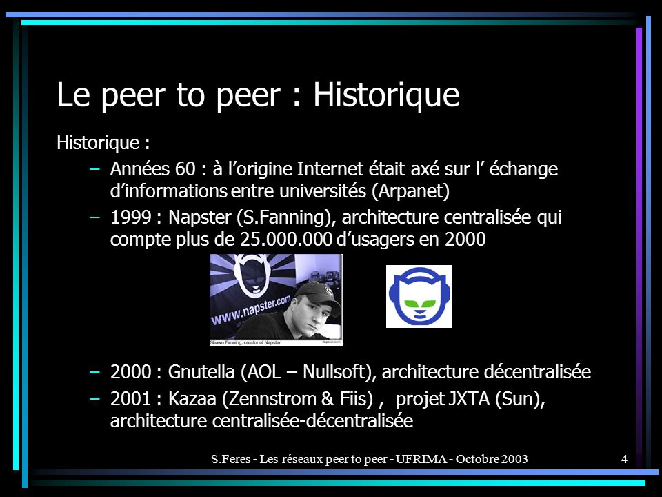 Le peer to peer : Historique
