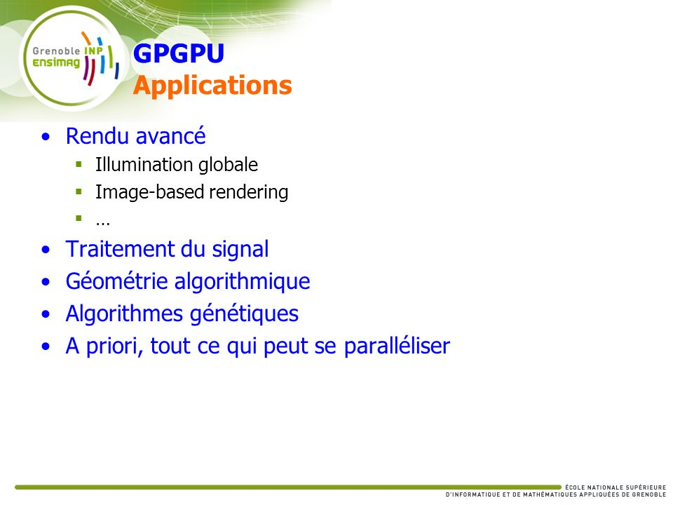 GPGPU Applications Rendu avancé Traitement du signal