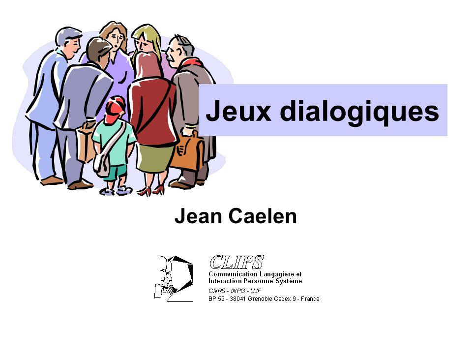 Jeux dialogiques Jean Caelen
