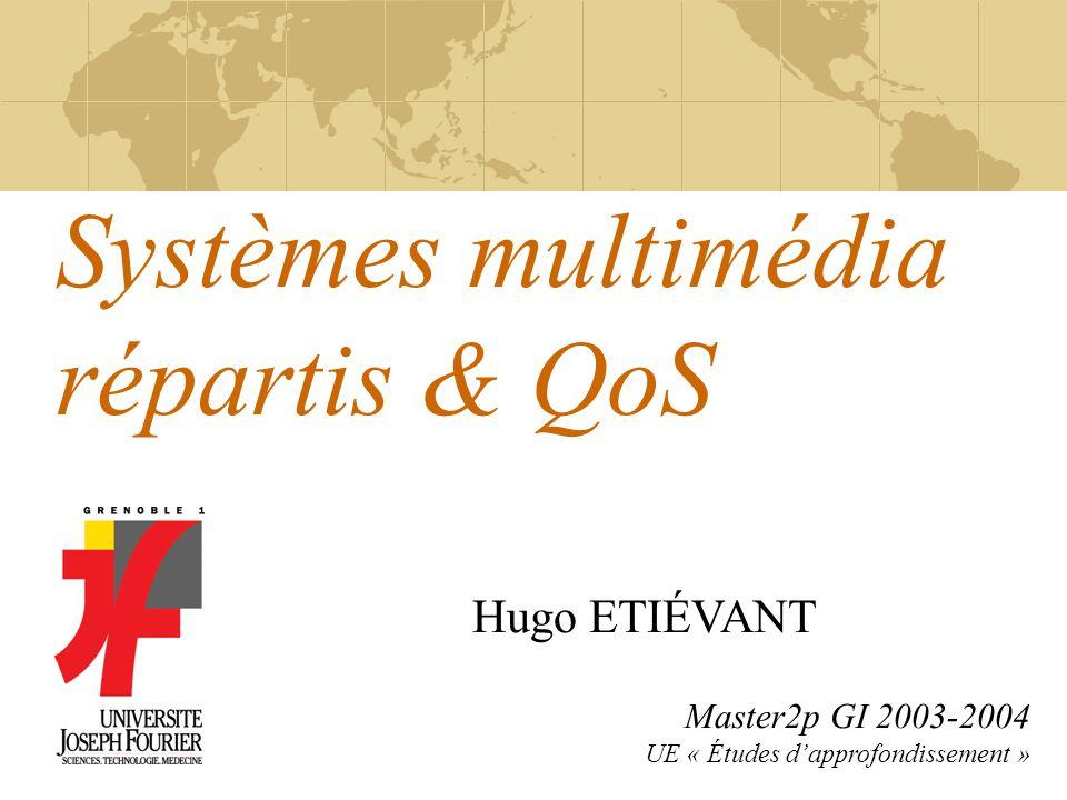 Systèmes multimédia répartis & QoS