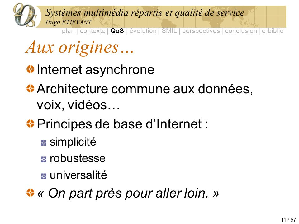 Aux origines… Internet asynchrone