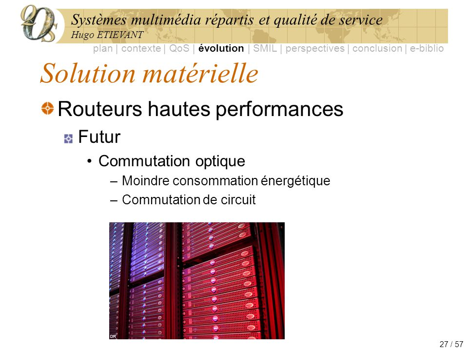 Solution matérielle Routeurs hautes performances Futur
