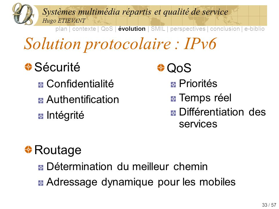 Solution protocolaire : IPv6