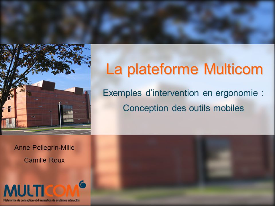 La plateforme Multicom