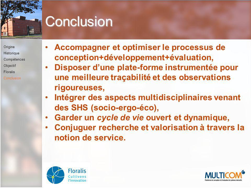Conclusion Accompagner et optimiser le processus de conception+développement+évaluation,