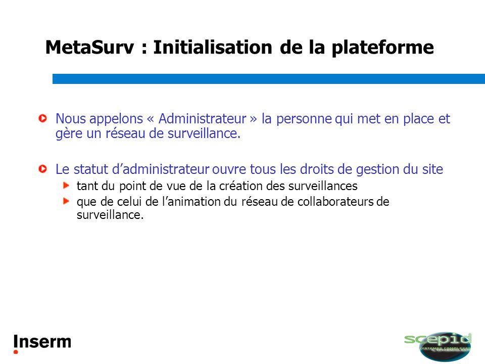 MetaSurv : Initialisation de la plateforme