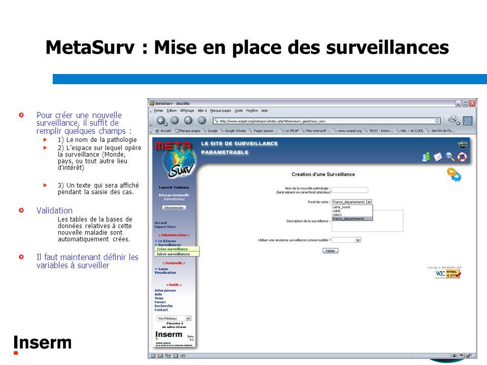MetaSurv : Mise en place des surveillances
