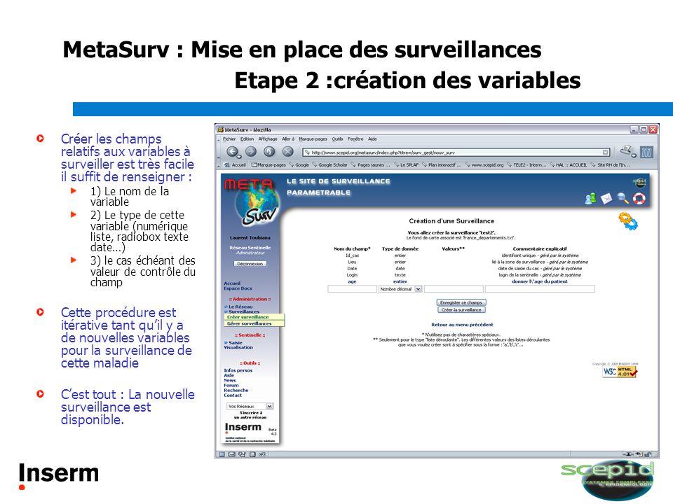 MetaSurv : Mise en place des surveillances Etape 2 :création des variables