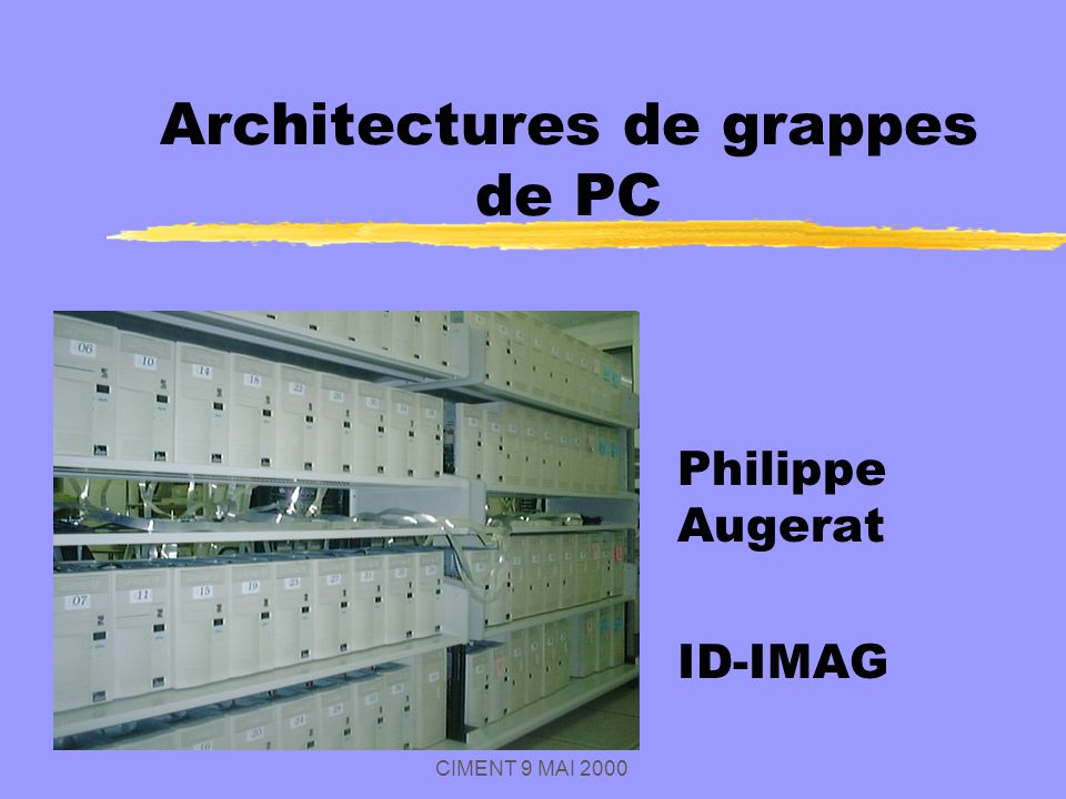 Architectures de grappes de PC