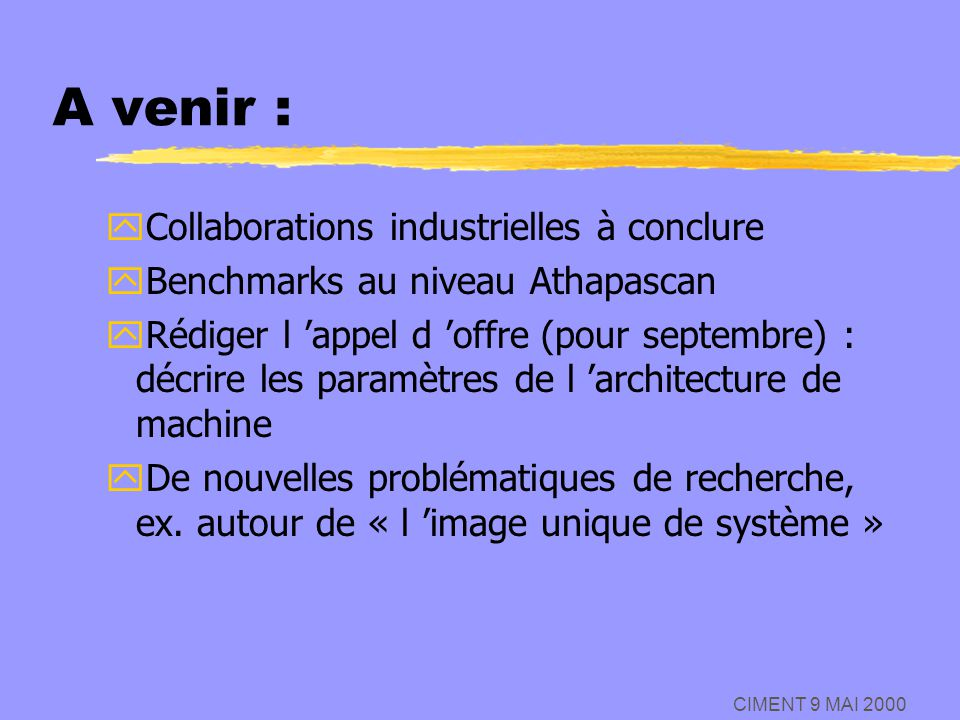 A venir : Collaborations industrielles à conclure
