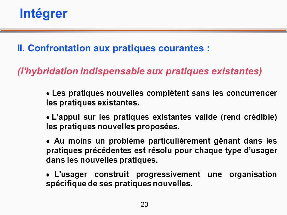Intégrer II. Confrontation aux pratiques courantes :