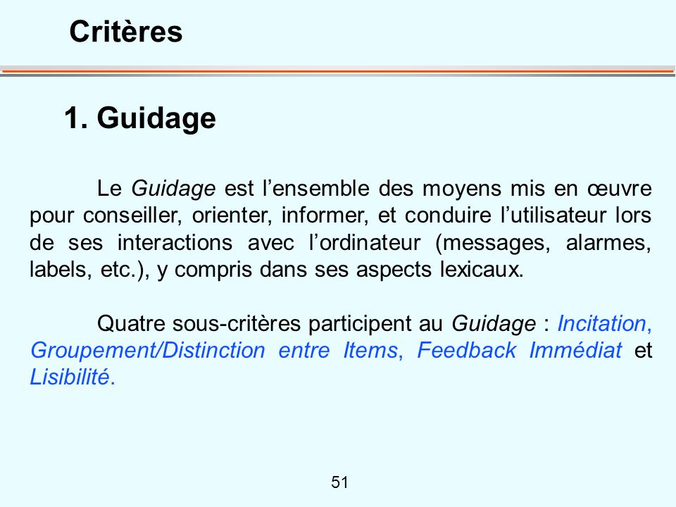 Critères 1. Guidage.