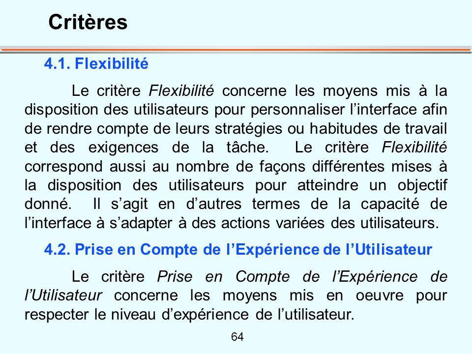 Critères 4.1. Flexibilité.