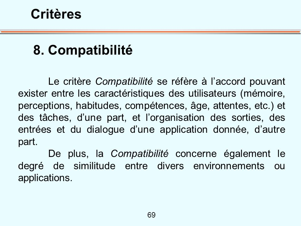 Critères 8. Compatibilité