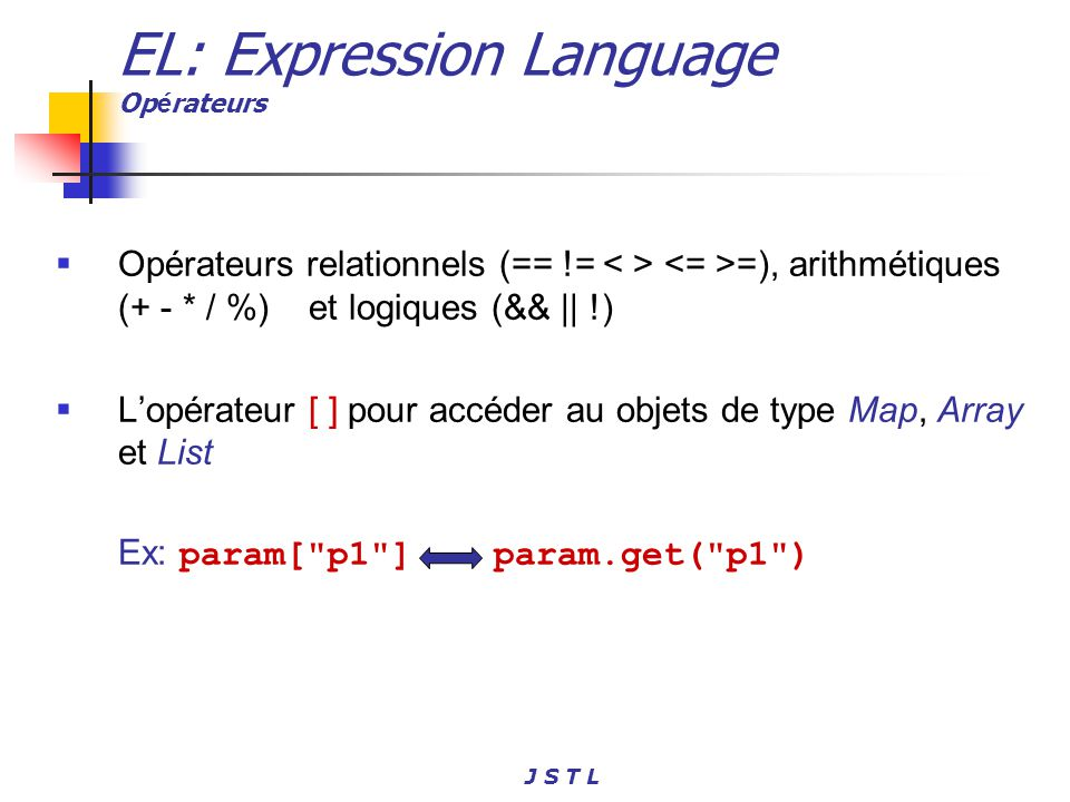 EL: Expression Language Opérateurs
