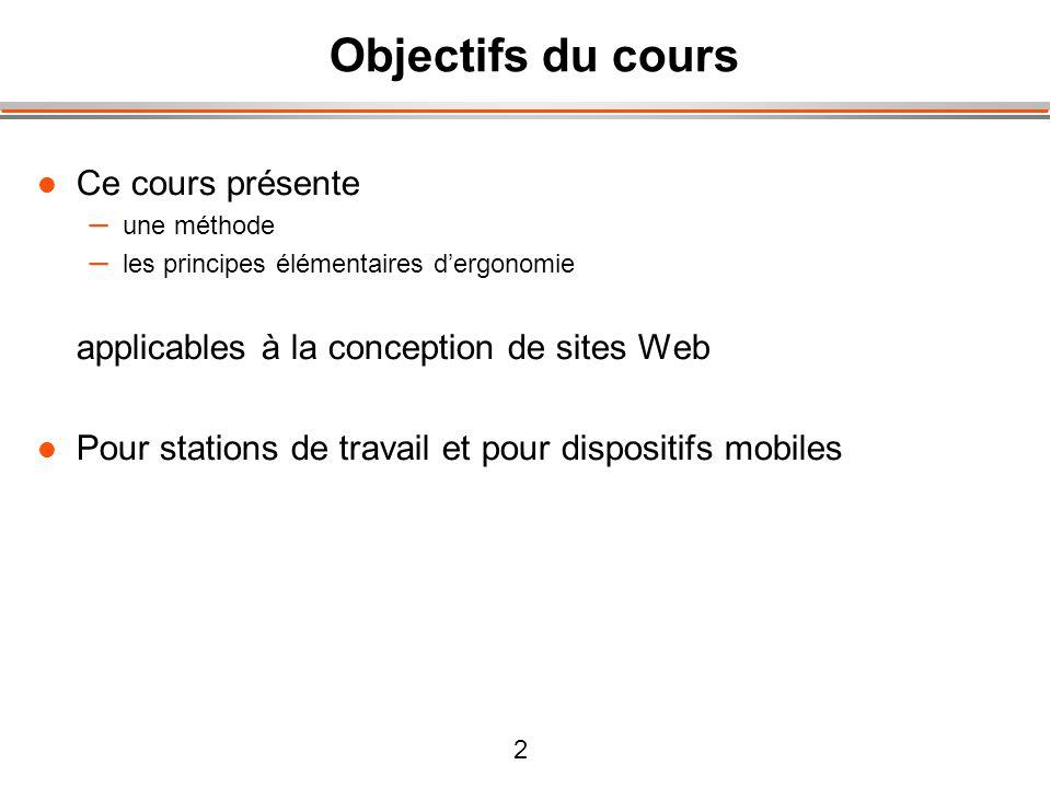 Objectifs du cours Ce cours présente