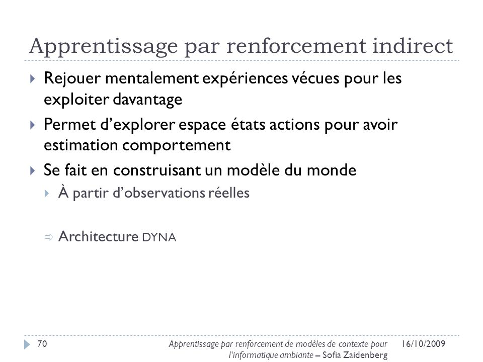 Apprentissage par renforcement indirect