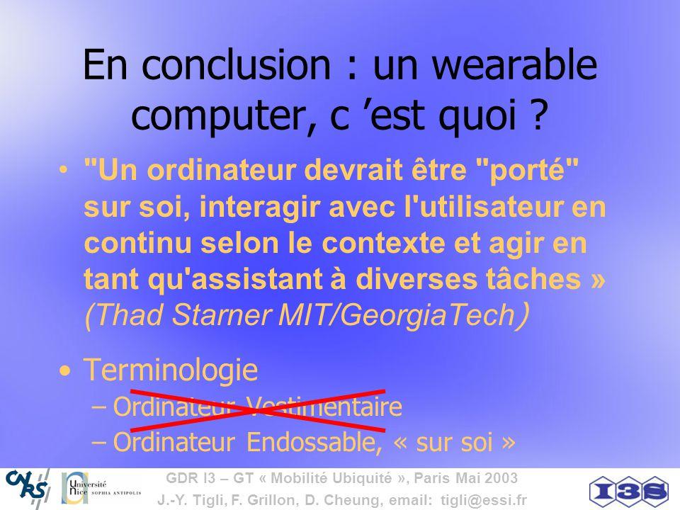 En conclusion : un wearable computer, c 'est quoi