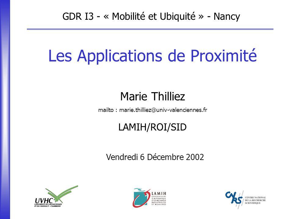 GDR I3 - « Mobilité et Ubiquité » - Nancy