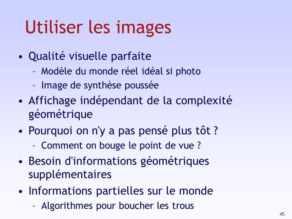 Utiliser les images Qualité visuelle parfaite