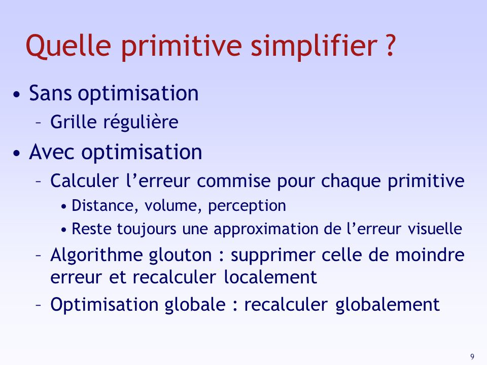 Quelle primitive simplifier