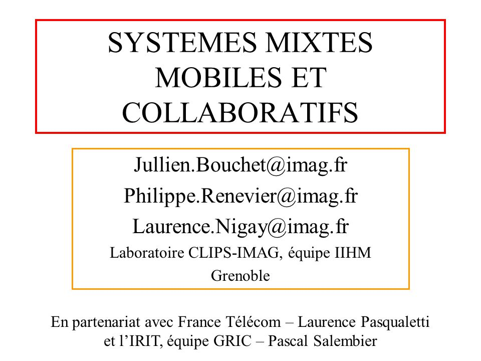 SYSTEMES MIXTES MOBILES ET COLLABORATIFS