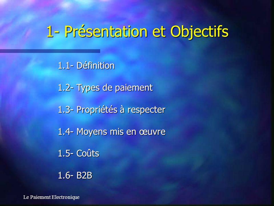 1- Présentation et Objectifs