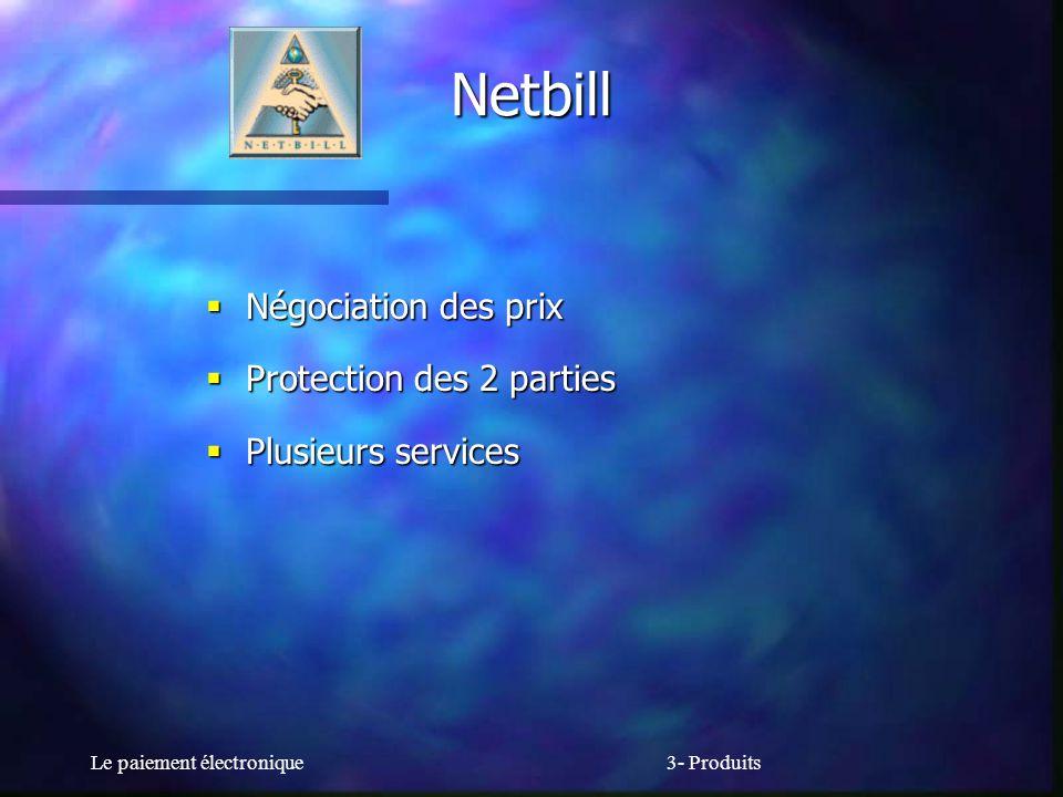 Netbill Négociation des prix Protection des 2 parties