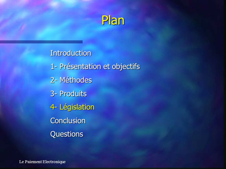 Plan Introduction 1- Présentation et objectifs 2- Méthodes 3- Produits