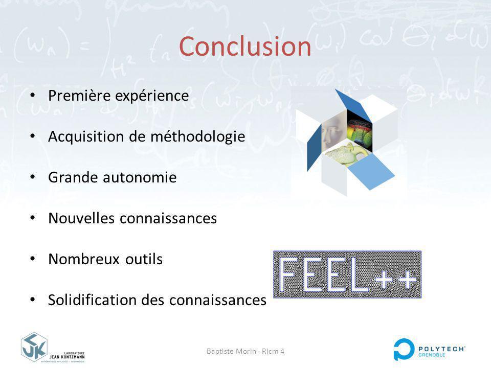 Conclusion Première expérience Acquisition de méthodologie