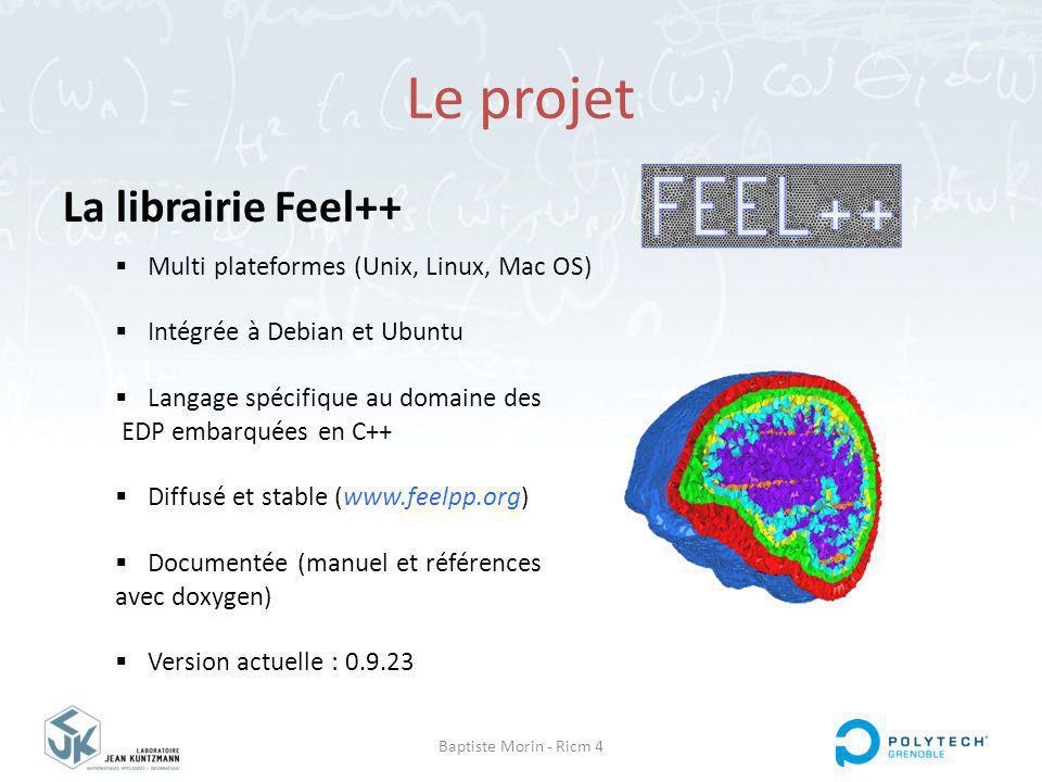 Le projet La librairie Feel++ Multi plateformes (Unix, Linux, Mac OS)