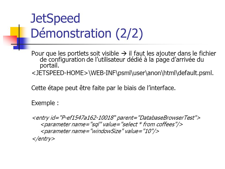 JetSpeed Démonstration (2/2)