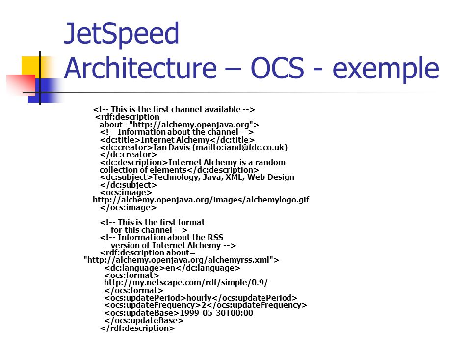 JetSpeed Architecture – OCS - exemple