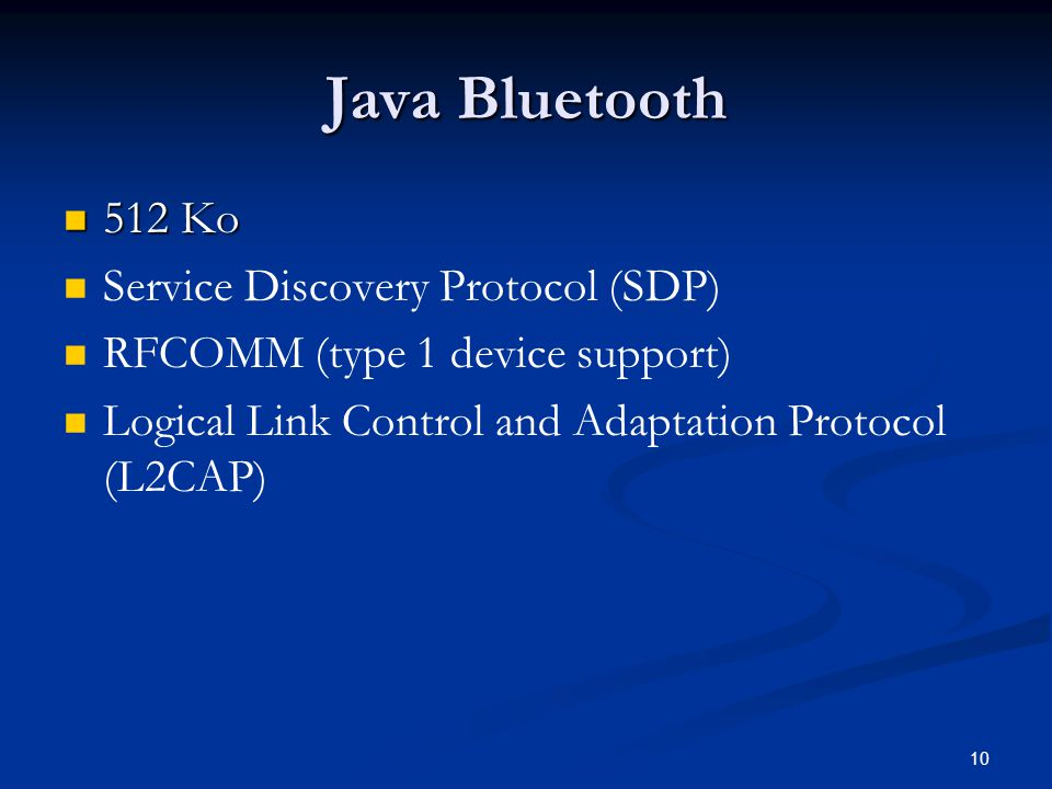 Java Bluetooth 512 Ko Service Discovery Protocol (SDP)