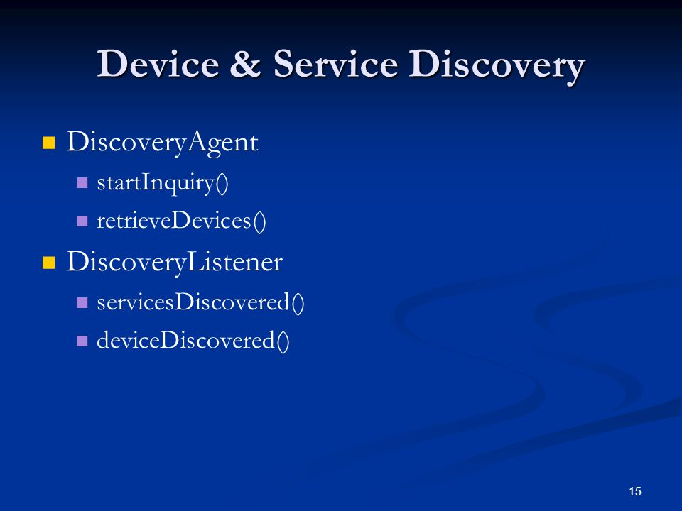Device & Service Discovery