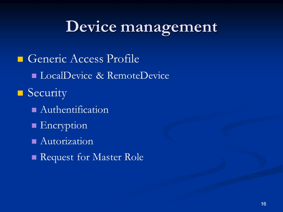 Device management Generic Access Profile Security