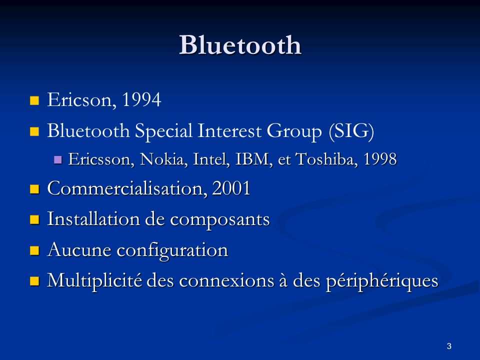Bluetooth Ericson, 1994 Bluetooth Special Interest Group (SIG)
