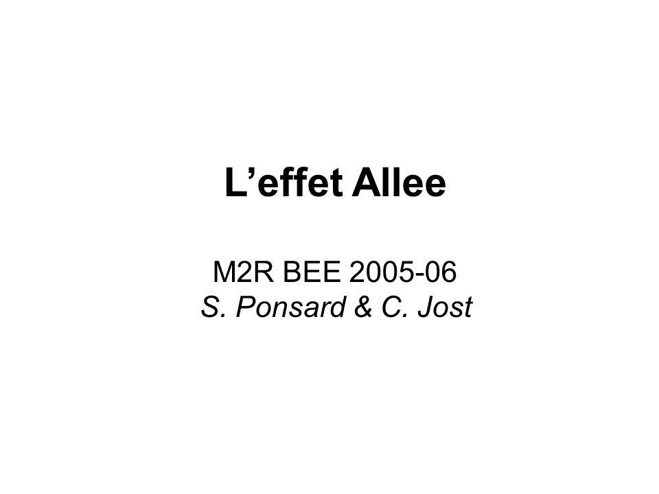 L'effet Allee M2R BEE 2005-06 S. Ponsard & C. Jost