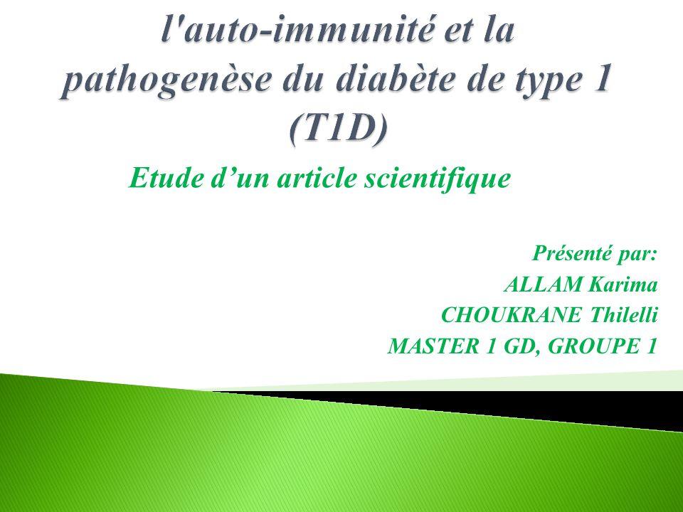 l auto-immunité et la pathogenèse du diabète de type 1 (T1D)