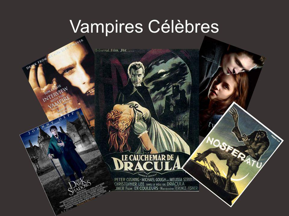 Vampires Célèbres