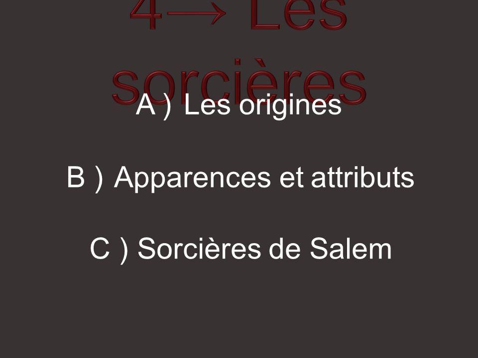 B ) Apparences et attributs