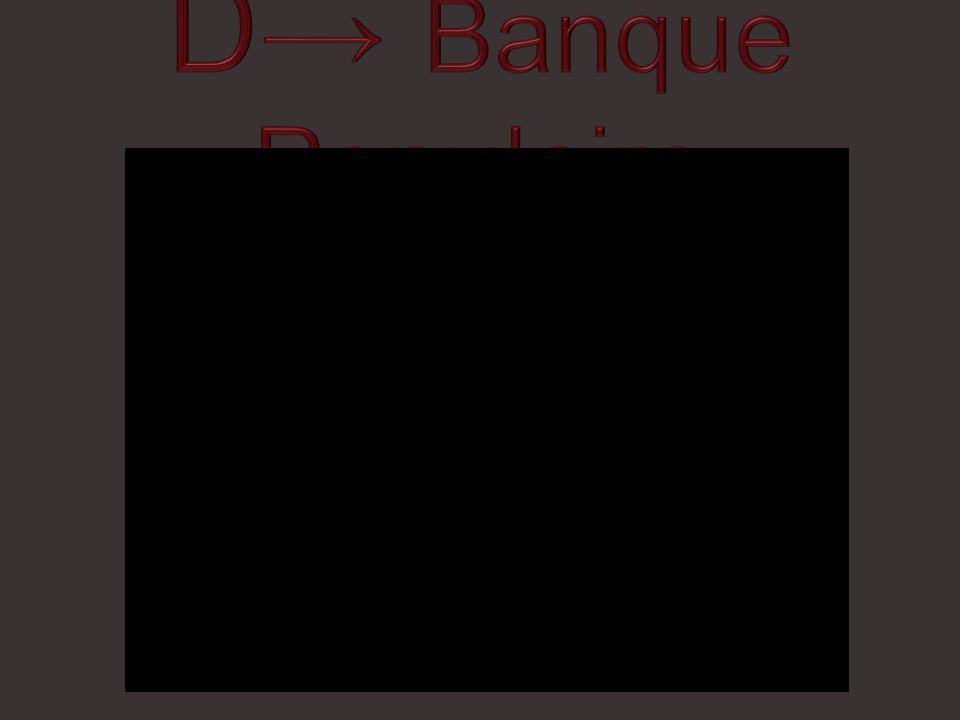 D→ Banque Populaire